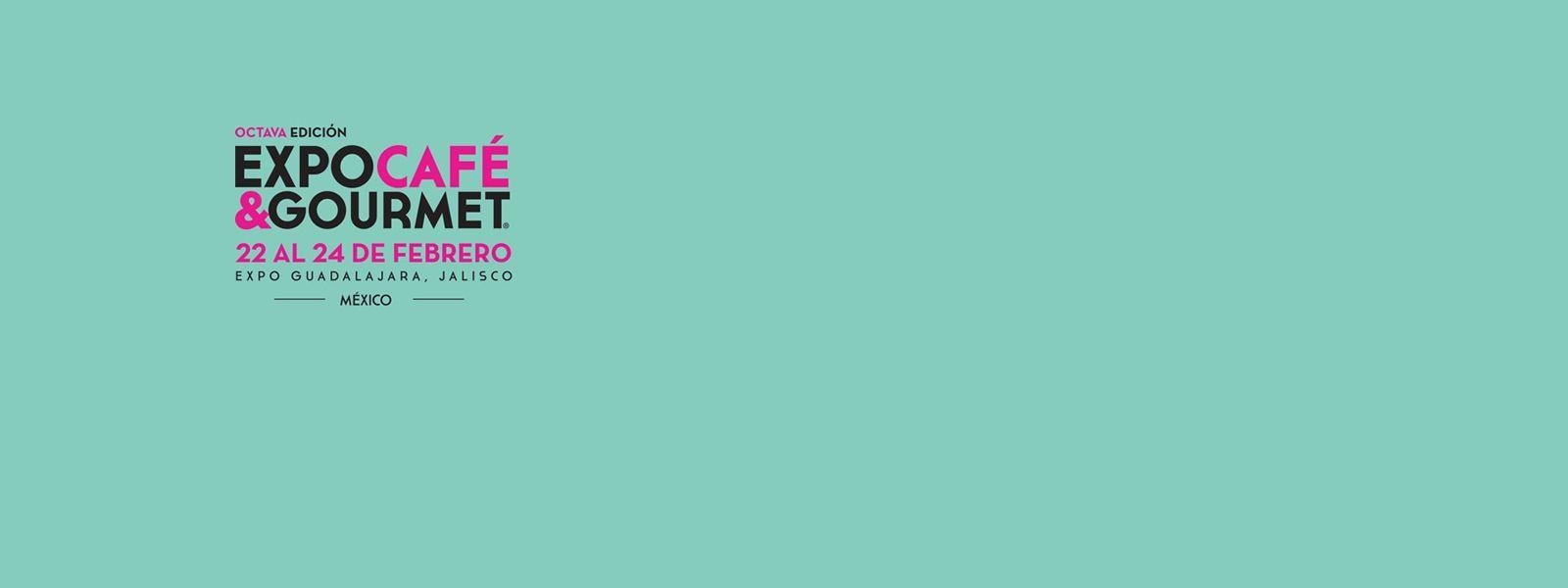 Cafe & Gourmet Expo – Guadalajara 2018