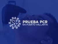 ¿Necesitas una prueba PCR en Puerto Vallarta?